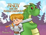 Children's Books: Andy and the Angry Dragon (A Children's Bedtime Picture Book for Ages 2-8)