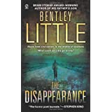 The Disappearanceby Bentley Little