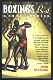 Boxings Best Short Stories (Sports Short Stories (Paperback Chicago Review))