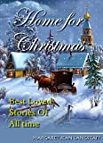 img - for Home for Christmas: Best Loved Stories of All Time book / textbook / text book