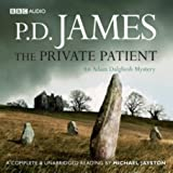 P. D. James The Private Patient (unabridged, 12 CDs)