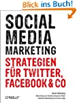 Social Media Marketing: Strategien f�...