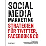 "Social Media Marketing: Strategien f�r Twitter, Facebook & Covon ""Corina Lange"""