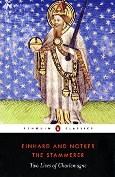 two lives of charlemagne Einhard wrote a biography of charlemagne that became one of the most  a  northumbrian (irish) monk, went to live at charlemagne's court and served as a  tutor  his first two sons died before he did, and his third son, louis the pious ( ruled.