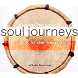 Soul Journeys: Music for Shamanic Practice