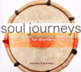 echange, troc Sandra Ingerman - Soul Journeys: Music for Shamanic Practice