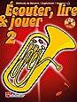 Écouter, Lire & Jouer 2 Baryton/Euph/Saxhorn TC