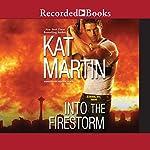 Into the Firestorm | Kat Martin