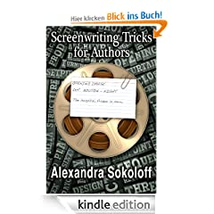 Screenwriting Tricks For Authors (and Screenwriters!)