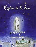 L'Opéra de la lune