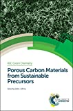 img - for Porous Carbon Materials from Sustainable Precursors (Green Chemistry Series) book / textbook / text book