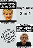 Celebrity Biographies - Brittany Murphy's and Heath Ledger' s Life and Death - Biography Series