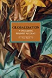 Tony Smith Globalisation (Historical Materialism Book)