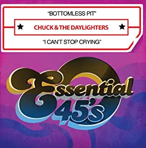 Chuck The Daylighters Bottomless Pit