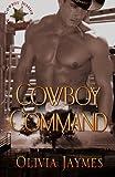 Cowboy Command (Cowboy Justice Association) (Volume 1)