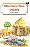 More Stories from Uganda (Heinemann Frontline Series)