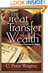 The Great Transfer of Wealth: Financi...