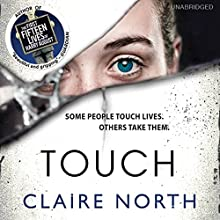 Touch (       UNABRIDGED) by Claire North Narrated by Peter Kenny