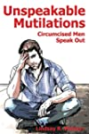 Unspeakable Mutilations: Circumcised...