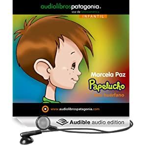 Papelucho Casi Hu�rfano [Papelucho the Almost Orphaned]