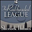 The Red-Headed League: Sherlock Holmes Audiobook by Sir Arthur Conan Doyle Narrated by Edward Raleigh