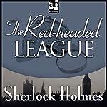 The Red-Headed League: Sherlock Holmes | Sir Arthur Conan Doyle