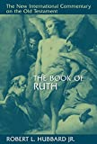 The Book of Ruth (New International Commentary on the Old Testament)