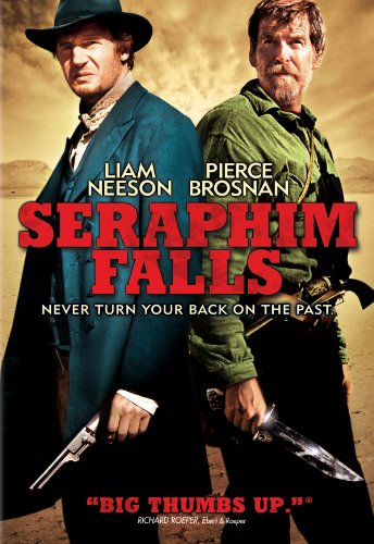 Seraphim Falls (Rated R) - Liam Neeson (Batman Begins, Star Wars: Episode 1 -- The Phantom Menace) and Pierce Brosnan (Bond movies, The Thomas Crown Affair) star in this epic chase and primal battle set in the breathtaking landscape of the West. The civil war has ended but Colonel Morsman Carver (Neeson) is on one ...