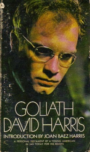 Goliath: A Personal Testament By A Young American in Jail Today for his Beliefs