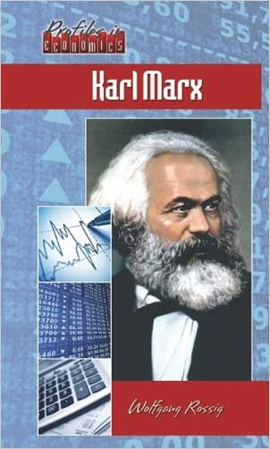 Karl Marx (Profiles in Economics)