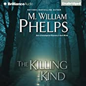 The Killing Kind | [M. William Phelps]