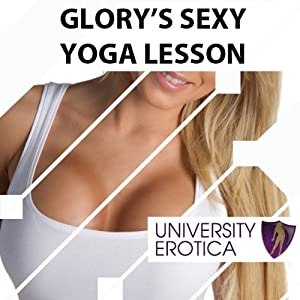 Glory's Sexy Yoga Lesson Audiobook