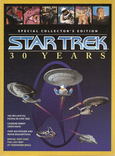 Star Trek 30 Years Special Collector's Edition with Pull-out Map of Federation Space