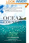 Ocean Country: One Woman's Voyage fro...