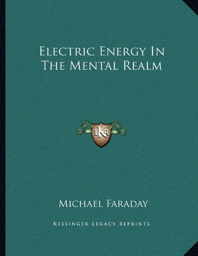 Electric Energy in the Mental Realm