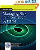 Managing Risk In Information Systems (Information Systems Security & Assurance Series)