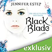 Black Blade: Die helle Flamme (Black Blade 3) | Jennifer Estep