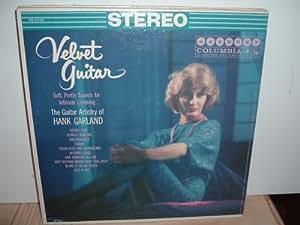 Velvet Guitar - The Guitar Artistry of Hank Garland - rare Columbia/Harmony Stereo vinyl LP
