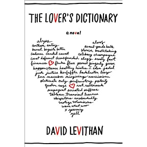 The Lover's Dictionary: A Novel