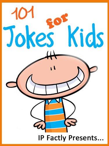 101 Jokes For Kids (Joke Books For Kids)