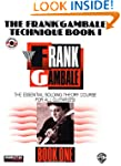 The Frank Gambale Technique, Bk 1: Th...