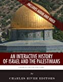 An Interactive History of Israel and the Palestinians
