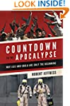 Countdown to the Apocalypse: Why ISIS...