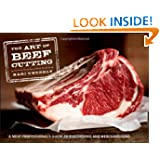 The Art of Beef Cutting: A Meat Professional's Guide to Butchering and Merchandising by Kari Underly