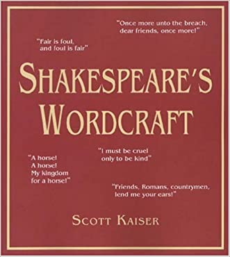 Shakespeare's Wordcraft (Softcover) written by Kaiser Scott