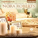 The Last Boyfriend: The Inn BoonsBoro Trilogy, Book 2 Audiobook by Nora Roberts Narrated by MacLeod Andrews