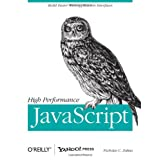 High Performance JavaScript (Build Faster Web Application Interfaces) ~ Nicholas C. Zakas