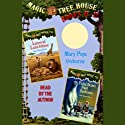 Magic Tree House: Books 11-12 (       UNABRIDGED) by Mary Pope Osborne Narrated by Mary Pope Osborne
