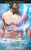 Lover from Another World: Ellora's Cave Presents (1416536124) by Carrington, Rachel