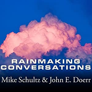 Rainmaking Conversations Audiobook